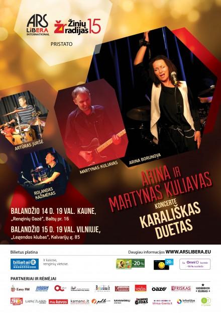 """ARINA ir Markynas Kuliavas koncerte """"Karališkas duetas"""" 04 14 Kaunas, 04 15 Vilnius"""