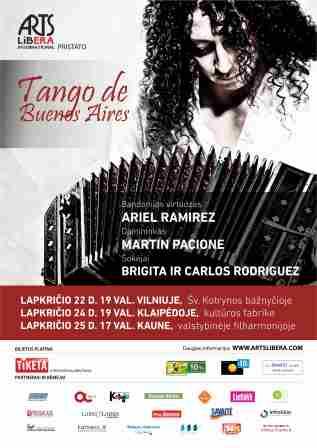 Tango de Buenos Aires I November 22nd Vilnius, 24th Klaipeda, 25th Kaunas