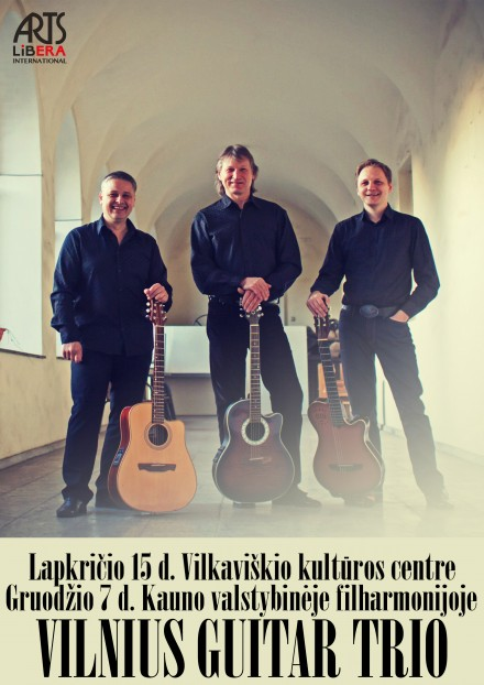 Vilnius Guitar Trio I Lapkričio 15 d. Vilkaviškis, gruodžio 7 d. Kaunas
