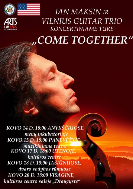 """Come Together"" Concert Tour Featuring Ian Maksin and the Vilnius Guitar Trio I March 14 – 20th"
